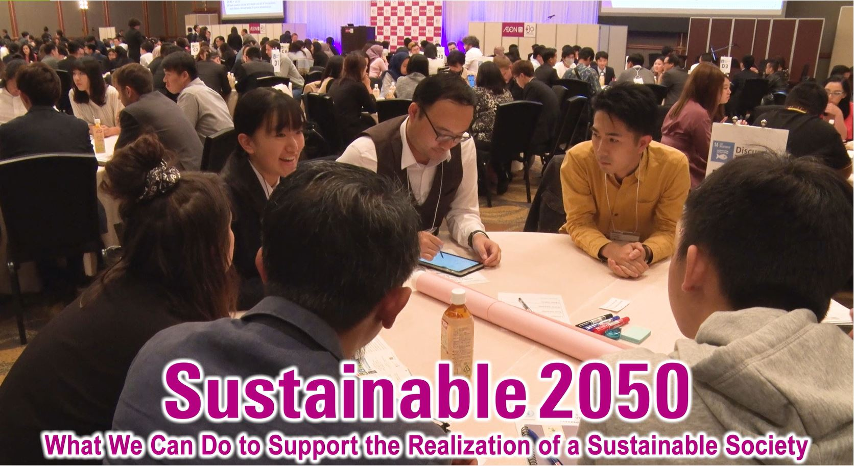 Sustainable 2050 ~What We Can Do to Support the Realization of a Sustainable Society~